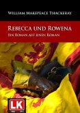 Rebecca und Rowena. Ein Roman auf einen Roman. (eBook, ePUB)