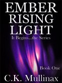 Ember Rising Light (Book One) (eBook, ePUB)