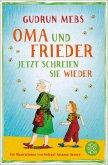 Oma und Frieder - Jetzt schreien sie wieder / Oma & Frieder Bd.3 (eBook, ePUB)