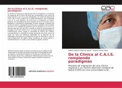 De la Clínica al C.A.I.S. rompiendo paradigmas - Gutiérrez Sandí, William Alonso; Lemos Pires, Taciano