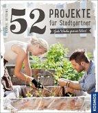 52 Projekte für Stadtgärtner (Mängelexemplar)