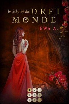 Im Schatten der drei Monde / Monde-Saga Bd.2 (eBook, ePUB) - A., Ewa