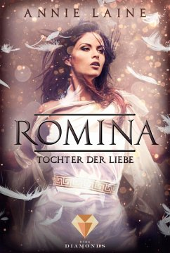 Romina. Tochter der Liebe (eBook, ePUB) - Laine, Annie