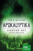 Apokalyptika – Vierter Akt: Unter Mördern (eBook, ePUB)