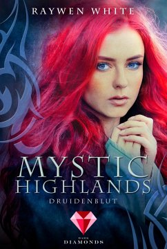 Druidenblut / Mystic Highlands Bd.1 (eBook, ePUB) - White, Raywen