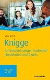 Knigge für Berufseinsteiger, Hochschulabsolventen und Azubis (eBook, ePUB)