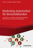 Marketing-Automation für Bestandskunden: Up-Selling, Cross-Selling, Empfehlungsmarketing (eBook, ePUB)