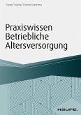 Praxiswissen Betriebliche Altersversorgung (eBook, PDF)
