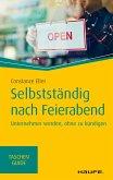 Selbstständig nach Feierabend (eBook, PDF)