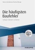 Die häufigsten Baufehler - inkl. Arbeitshilfen online (eBook, PDF)
