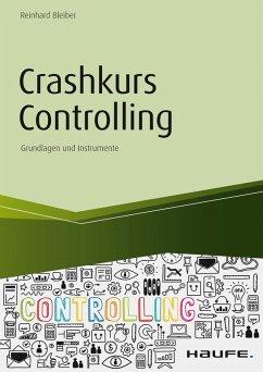 Crashkurs Controlling (eBook, PDF) - Bleiber, Reinhard