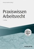 Praxiswissen Arbeitsrecht - inkl. Arbeitshilfen online (eBook, ePUB)