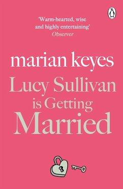 Lucy Sullivan is Getting Married (eBook, ePUB) - Keyes, Marian