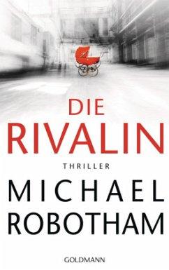 Die Rivalin - Robotham, Michael