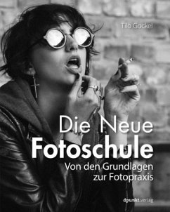 Die Neue Fotoschule - Gockel, Tilo
