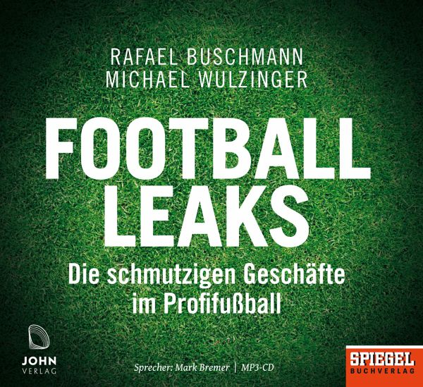 Football Leaks, 1 MP3-CD - Buschmann, Rafael; Wulzinger, Michael