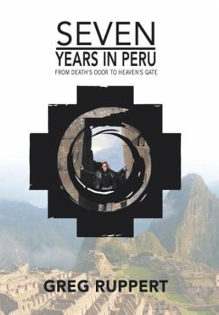 7 YEARS IN PERU