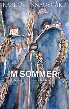 Im Sommer / Die Jahreszeiten Bd.4 - Knausgård, Karl Ove
