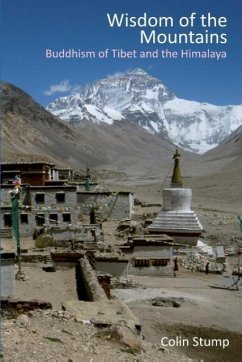 Wisdom of the Mountains: Buddhism of Tibet and the Himalaya - Stump, Colin