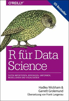 R für Data Science - Wickham, Hadley; Grolemund, Garrett