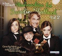 Schon wieder!? Weihnachten bei Familie Thalbach, 1 Audio-CD (Mängelexemplar)
