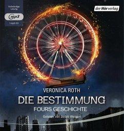 Die Bestimmung - Fours Geschichte, 1 MP3-CD (Mängelexemplar) - Roth, Veronica