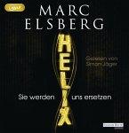 HELIX - Sie werden uns ersetzen, 2 MP3-CDs (Mängelexemplar)