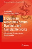 Evolutionary Algorithms, Swarm Dynamics and Complex Networks