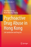 Psychoactive Drug Use in Hong Kong
