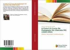 A Fista E O Curso De Pedagogia Em Uberaba MG (1949-1955)