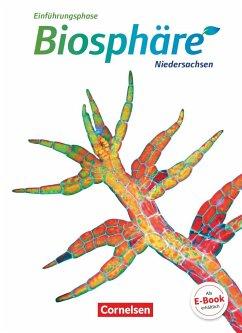 Biosphäre Sekundarstufe II Einführungsphase - Niedersachsen - Schülerbuch - Becker, Joachim; Meisert, Anke; Nixdorf, Bärbel Delia; Post, Martin