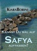 Kannst Du mal auf Safya aufpassen? (eBook, ePUB)