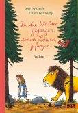 In die Wälder gegangen, einen Löwen gefangen (eBook, PDF)