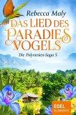 Das Lied des Paradiesvogels / Die Polynesien-Saga Bd.5 (eBook, ePUB)
