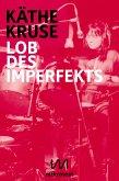 Lob des Imperfekts (eBook, ePUB)