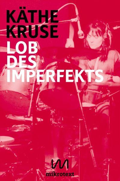 Lob des Imperfekts (eBook, ePUB) - Kruse, Käthe