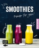 Smoothies - Power for you! (Mängelexemplar)