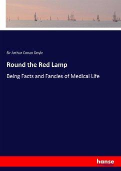 Round the Red Lamp - Doyle, Sir Arthur Conan