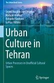 Urban Culture in Tehran