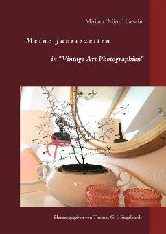 Meine Jahreszeiten - Liesche, Miriam 'Mimi'