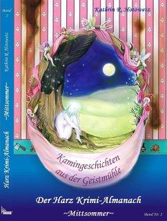 Harz Krimi-Almanach Band 2 - Mittsommer