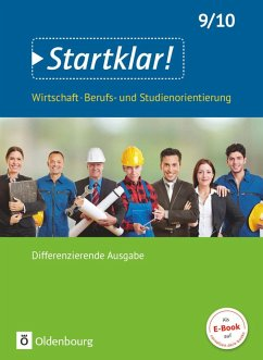 Startklar! (Oldenbourg) 9./10. Schuljahr - Wirtschaft/Berufs- und Studienorientierung - Differenzierende Ausgabe Baden-Württemberg - Schülerbuch - Kochendörfer, Jürgen