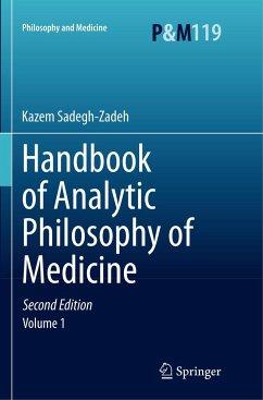 Handbook of Analytic Philosophy of Medicine - Sadegh-Zadeh, Kazem
