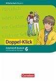 Doppel-Klick 6. Jahrgangsstufe - Mittelschule Bayern - Arbeitsheft mit interaktiven Übungen auf scook.de
