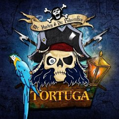 Tortuga (Digipak) - Mr.Hurley & Die Pulveraffen