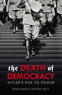 The Death of Democracy (eBook, ePUB)