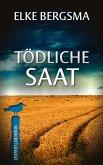 Tödliche Saat / Büttner und Hasenkrug Bd.4 (eBook, ePUB)