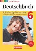Deutschbuch 6. Jahrgangsstufe - Realschule Bayern - Schulaufgabentrainer mit Lösungen