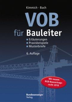 VOB für Bauleiter - Kimmich, Bernd; Bach, Hendrik