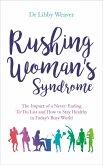 Rushing Woman's Syndrome (eBook, ePUB)